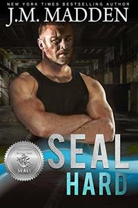 SEAL Hard (Silver SEALs Book 9)