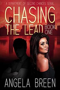 Chasing the Lead (Department of Second Chances Serial): A Department of Second Chances Novella