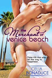 The Merchant of Venice Beach (A Venice Beach Romance Book 1) - Published on Aug, 2013