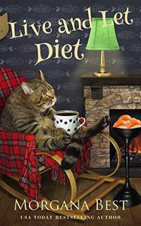 Live and Let Diet: Cozy Mystery Series (Australian Amateur Sleuth Book 1) - Published on Mar, 2016