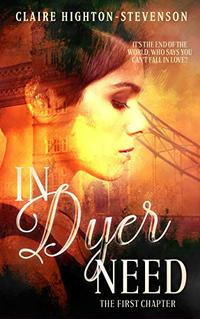In Dyer Need: The First Chapter