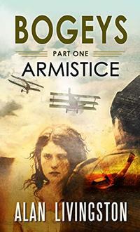 Bogeys: Part One: Armistice - Published on Oct, 2019
