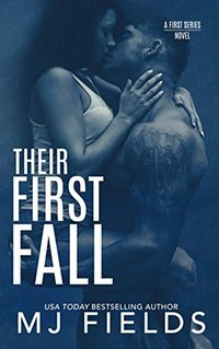 Their First Fall: Trucker and Keeka's story (Firsts series Book 3) - Published on Jun, 2018