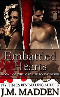Embattled Hearts (Military Romantic Suspense) (Lost and Found Book 1)