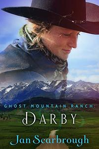Darby: Ghost Mountain Ranch - Book 2 - Published on Jun, 2020