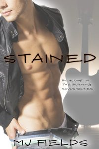 Stained (Burning Souls Book 1) - Published on Jun, 2013