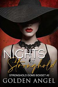 Nights at Stronghold (Stronghold Doms Boxset Book 2) - Published on Jan, 2019