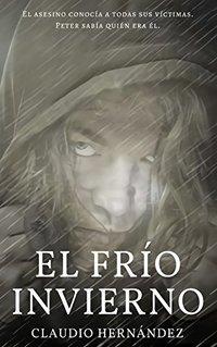 El frío invierno: (The Cold Winter) (Spanish Edition)