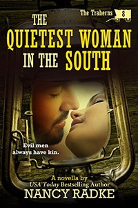 The Quietest Woman in the South (The Traherns western pioneer series) (The Trahern Western Pioneer Series Book 8)