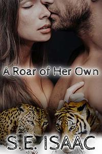 A Roar of Her Own (Captured Hearts Series Book 2)