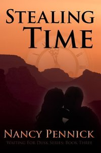 Stealing Time (Waiting For Dusk Book 3)