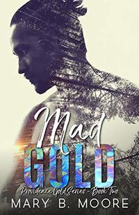 Mad Gold (Providence Gold Series Book 2)