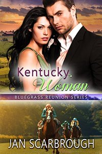 Kentucky Woman (Bluegrass Reunion Series-Book 1)