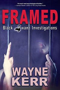 Framed (Black Swann Investigations Book 1)
