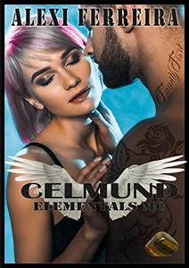 CELMUND: Elemental's MC (book 7) - Published on Sep, 2018