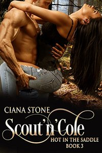 Scout'n'Cole (Hot in the Saddle Book 3)