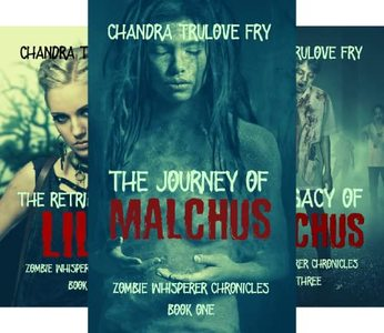 Zombie Whisperer Chronicles (3 Book Series) - Published on Nov, -0001