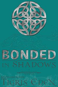 Bonded In Shadows: #2.5 (Shadow Unit)