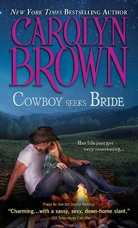 Cowboy Seeks Bride (Spikes & Spurs Book 7)