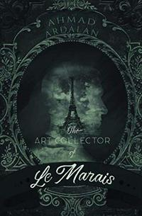The Art Collector of Le Marais