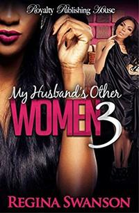 My Husband's Other Women 3 - Published on Jan, 2015