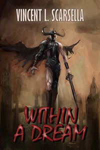 Within a Dream (Digital Fantasy Fiction Novella)