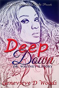 Deep Down, Dr. Whitney's Story