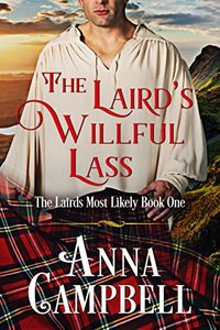 The Laird's Willful Lass (The Likely Lairds Book 1)