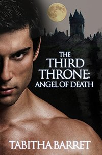 The Third Throne: Angel of Death - Published on Jul, 2015