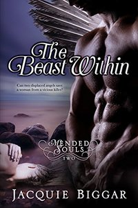 The Beast Within: A Gripping Psychological Thriller (Mended Souls- Book 2) - Published on Jan, 2017