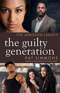 The Guilty Generation (The Jamieson Legacy Book 9)