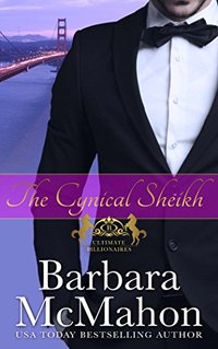 The Cynical Sheikh (Ultimate Billionaires Book 1) - Published on Jan, 2017