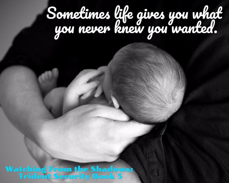 sometimes life gives you what you never knew you wanted...