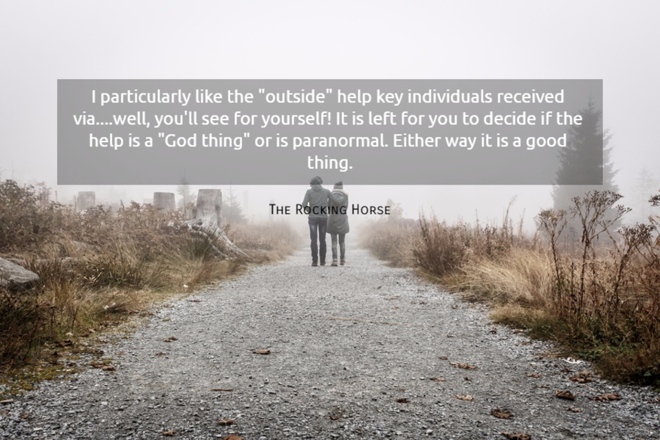 i particularly like the outside help key individuals received via well youll...