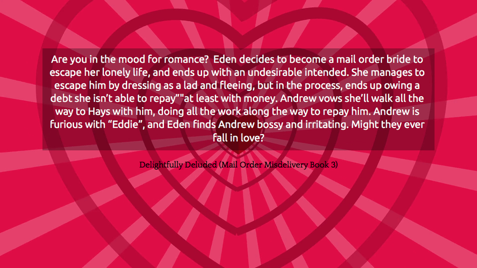 are you in the mood for romance eden decides to become a mail order bride to escape her...
