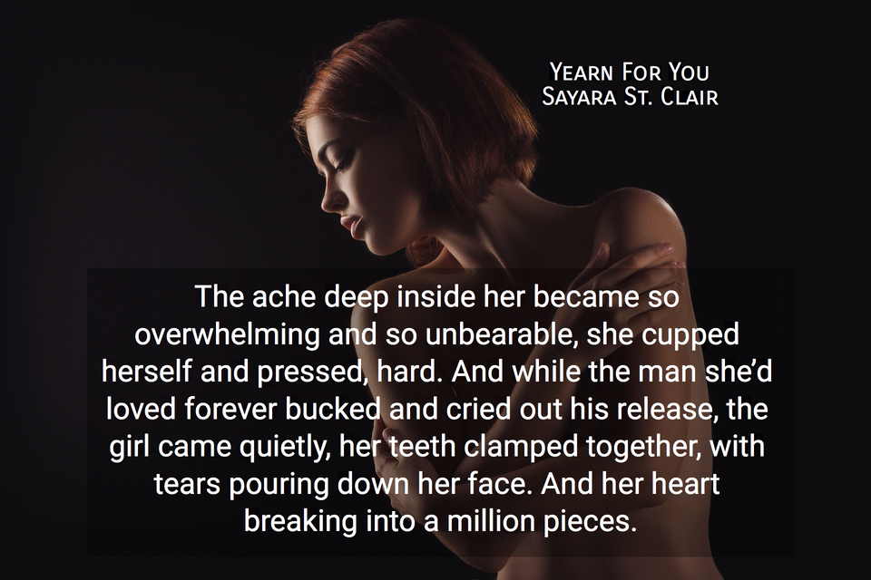 the ache deep inside her became so overwhelming and so unbearable she cupped herself and...