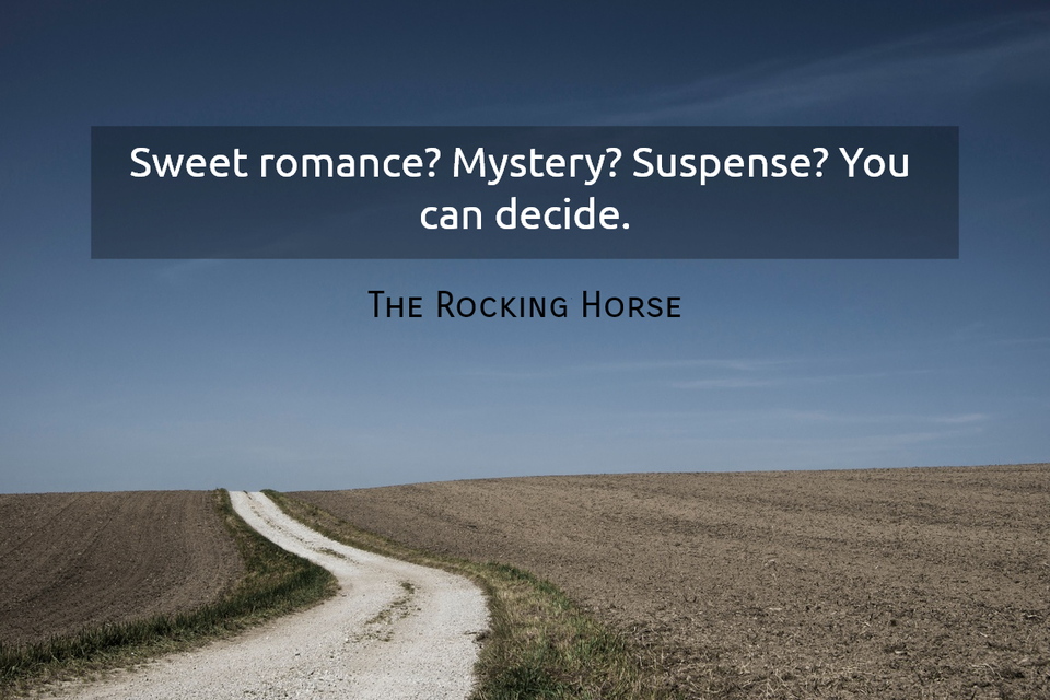 sweet romance mystery suspense you can decide...