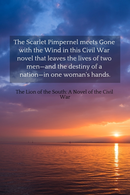 the scarlet pimpernel meets gone with the wind in this civil war novel that leaves the...