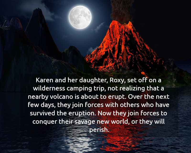 karen and her daughter roxy set off on a wilderness camping trip not realizing that a...