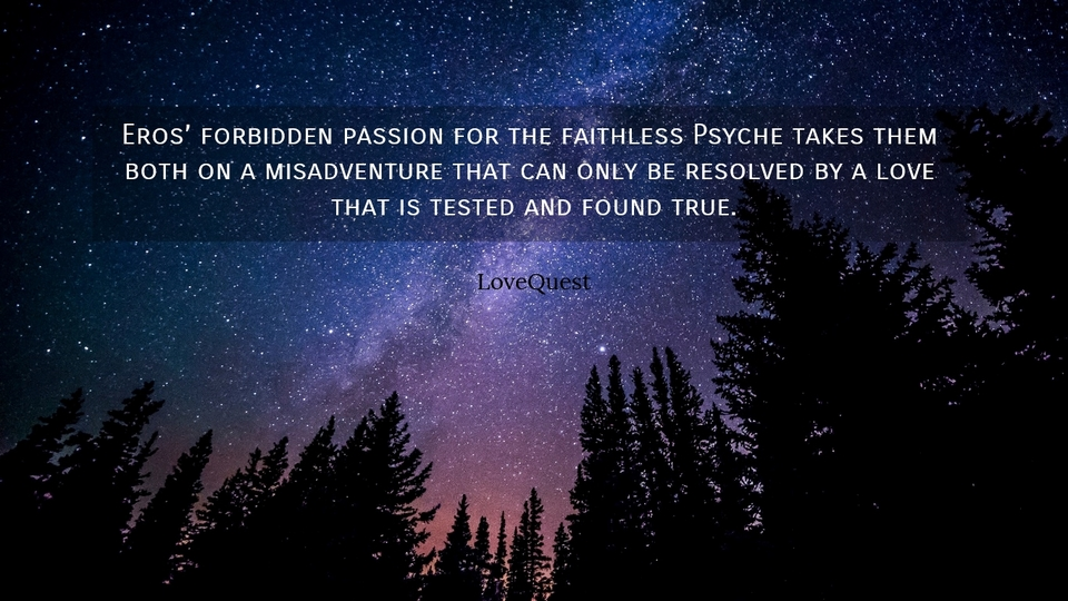 eros forbidden passion for the faithless psyche takes them both on a misadventure that...