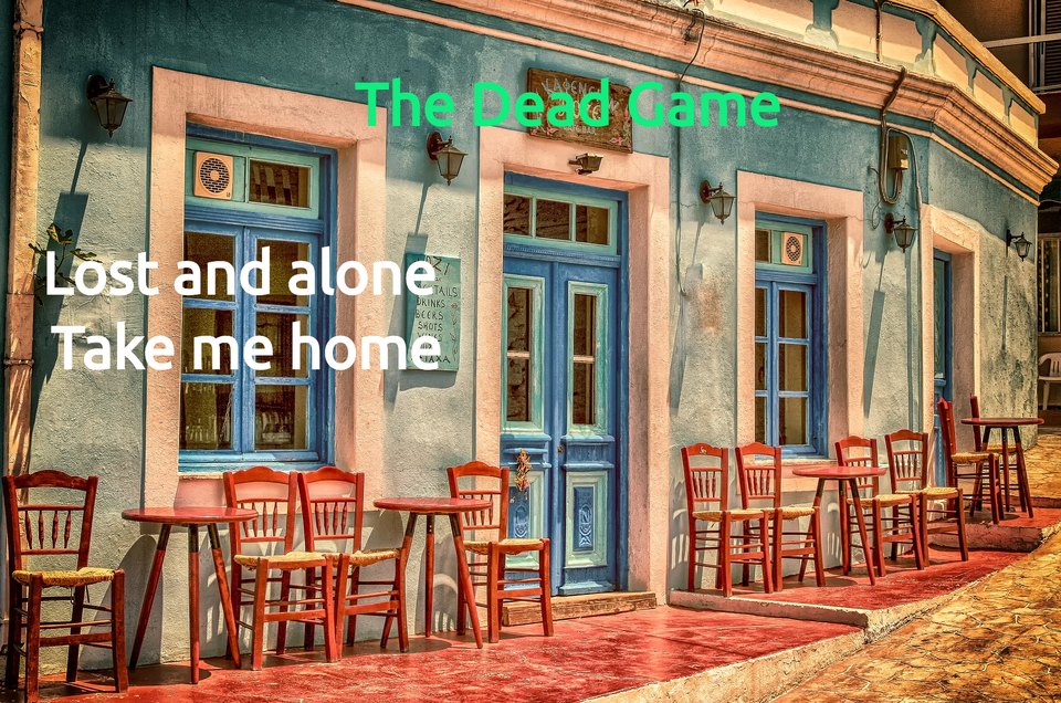 lost and alone take me home...