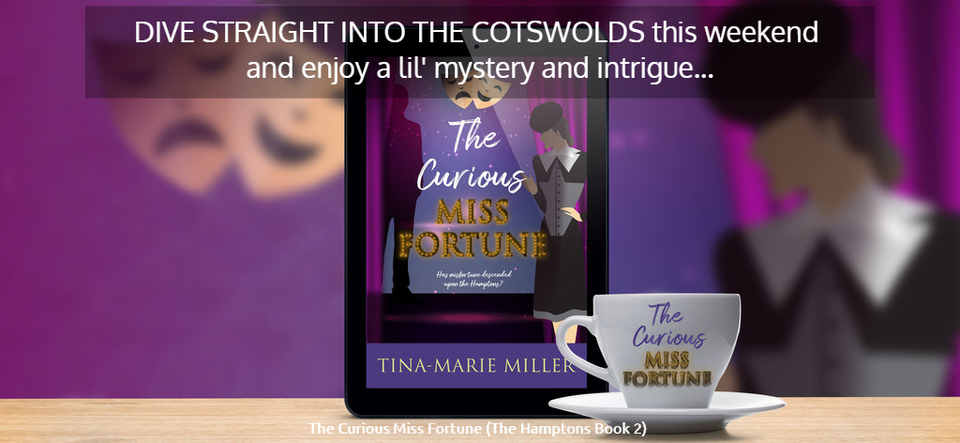dive straight into the cotswolds this weekend and enjoy a lil mystery and intrigue...