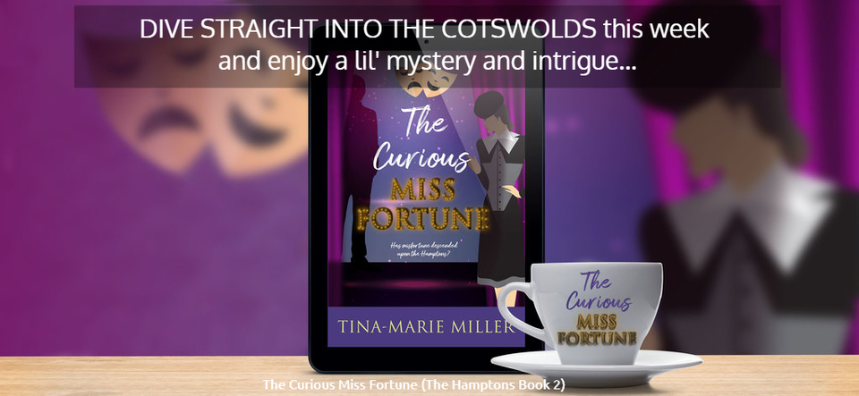 dive straight into the cotswolds this week and enjoy a lil mystery and intrigue...