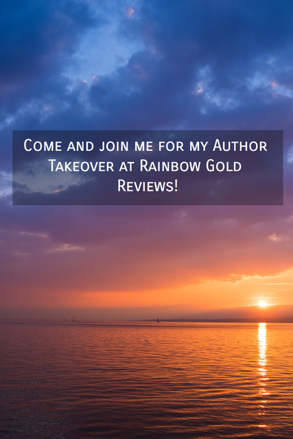 come and join me for my author takeover at rainbow gold reviews...
