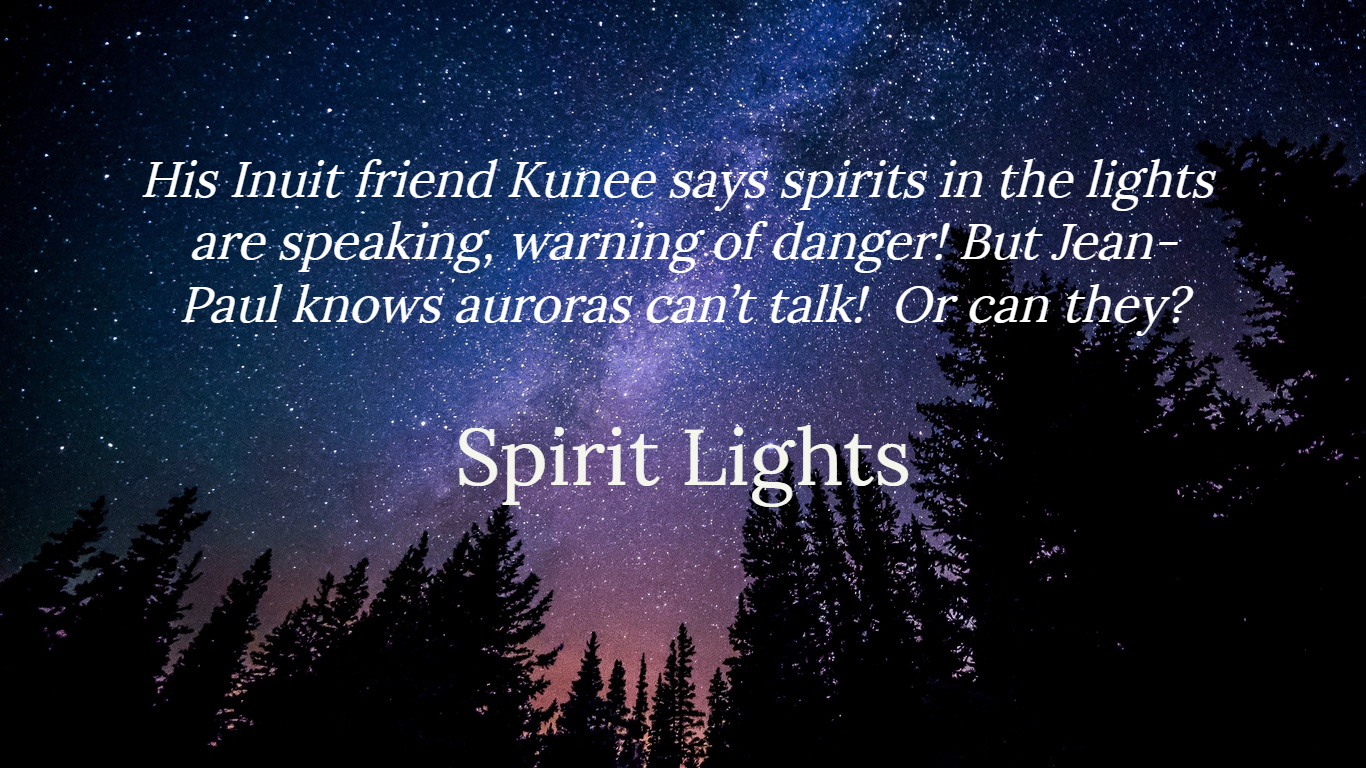 his inuit friend kunee says spirits in the lights are speaking warning of danger but...