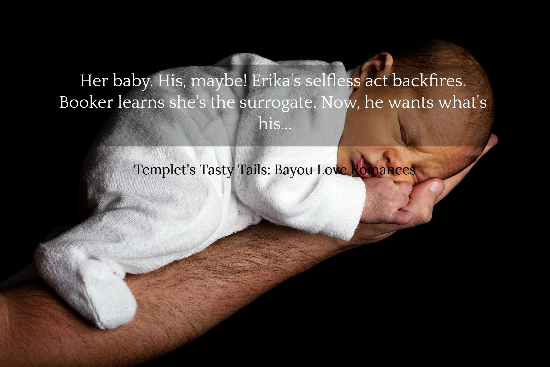 her baby his maybe erikas selfless act backfires booker learns shes the surrogate...