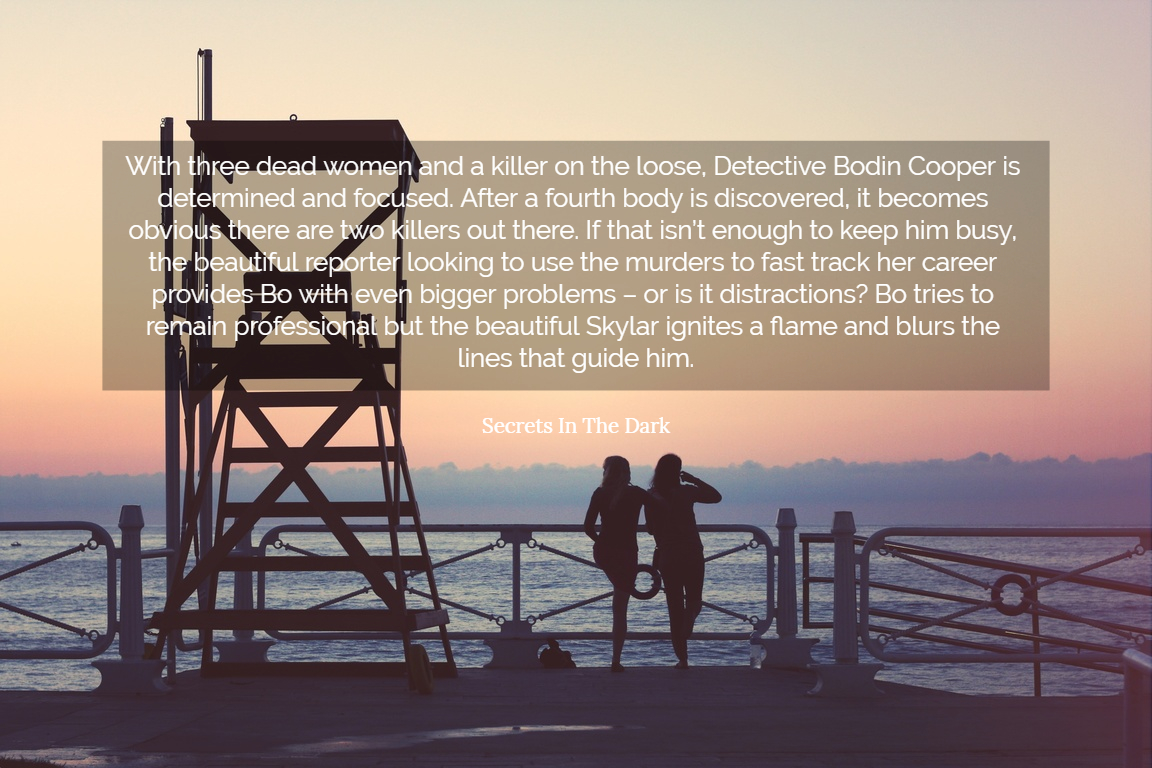 with three dead women and a killer on the loose detective bodin cooper is determined and...