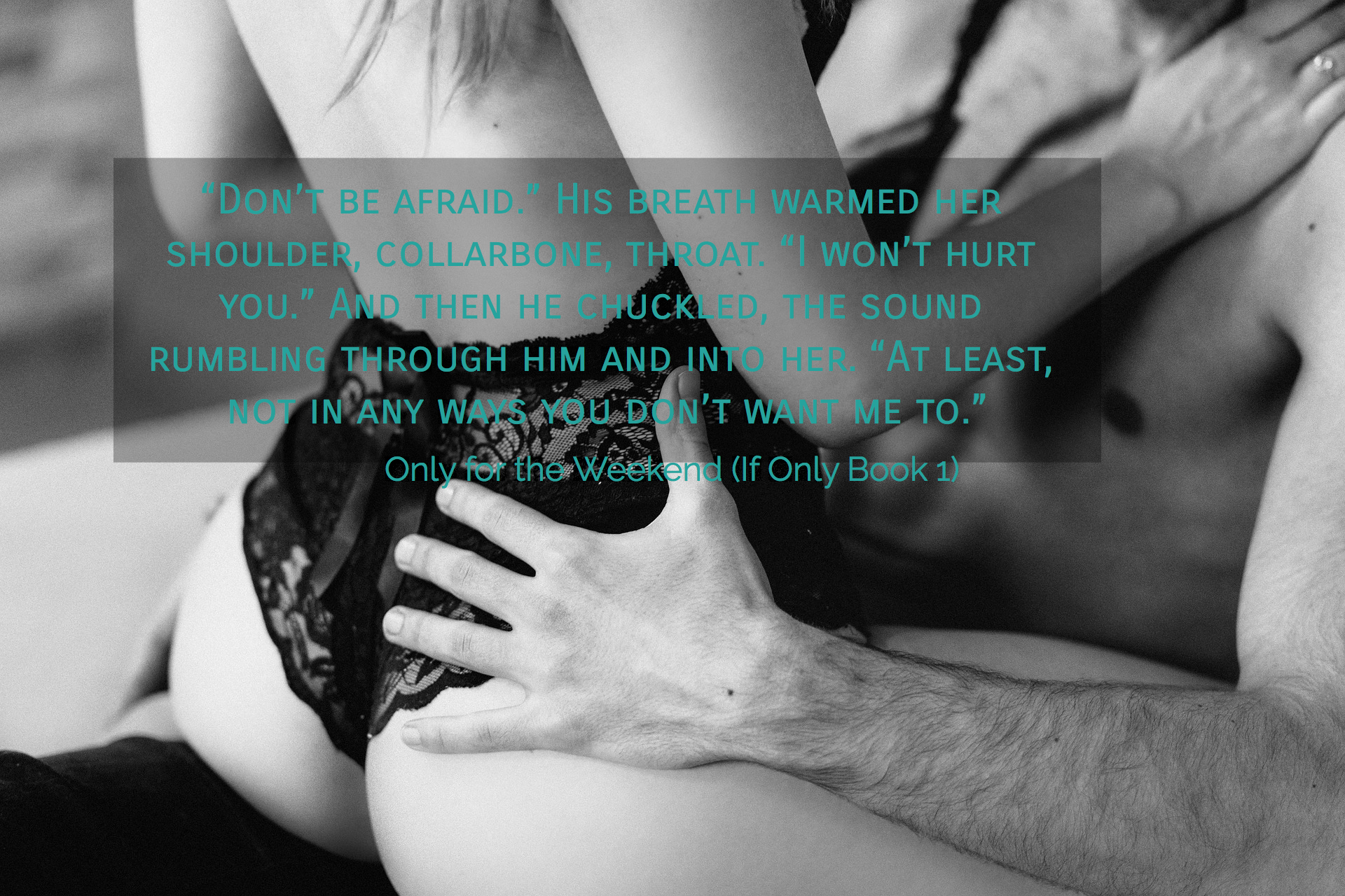 dont be afraid his breath warmed her shoulder collarbone throat i wont...