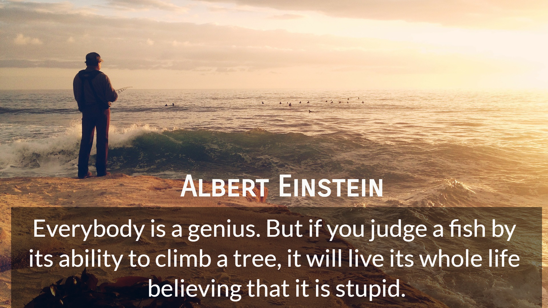 Everybody Is A Genius But If You Judge A Picture Quotes 4940 Allauthor