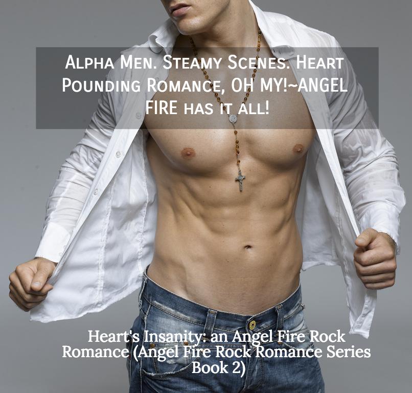 alpha men steamy scenes heart pounding romance oh myangel fire has it all...